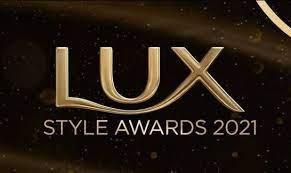 لکس اسٹائل ایوارڈز 2021 کی فہرست جاری